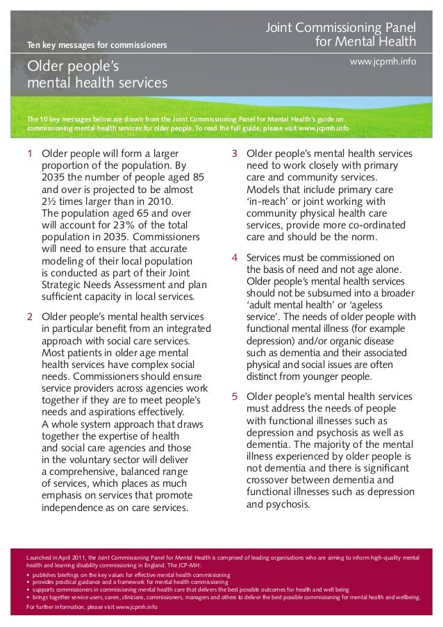 Ten key messages for commissioners  Joint Commissioning Panel for Mental Health www.jcpmh.info  Older people's mental heal...