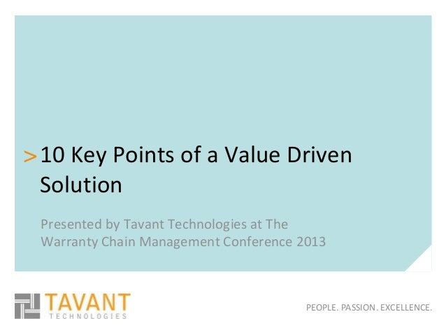 > 10 Key Points of a Value Driven  Solution Presented by Tavant Technologies at The Warranty Chain Management Conference 2...