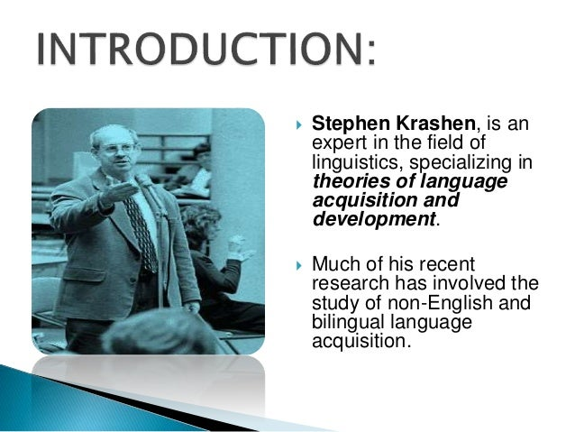 Stephen Krashens Theory of Second Language Acquisition