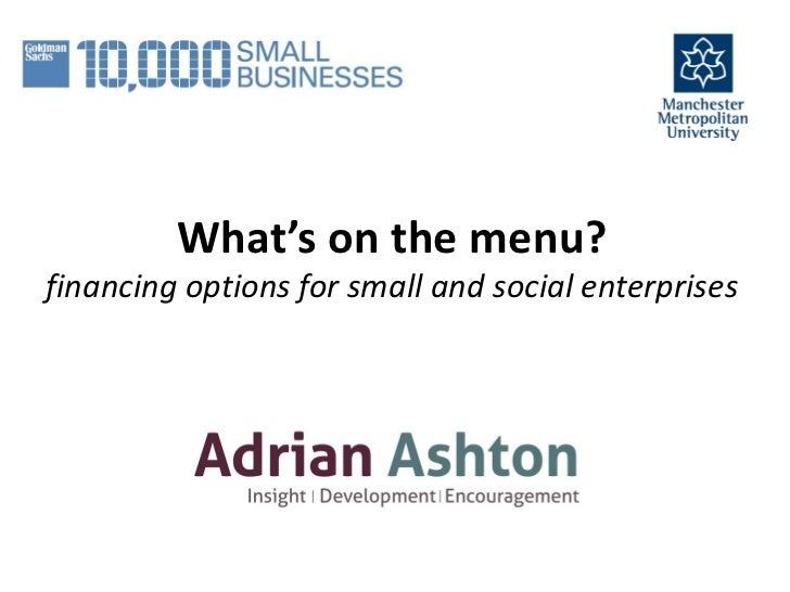 What's on the menu?financing options for small and social enterprises