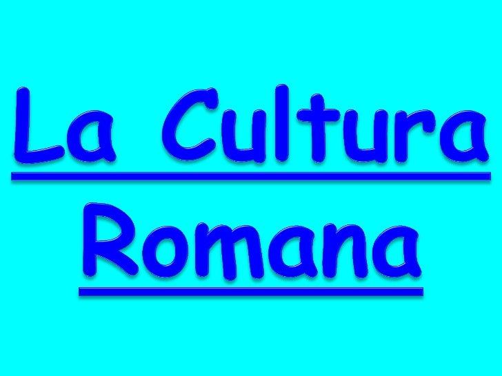 la cultura de roma: