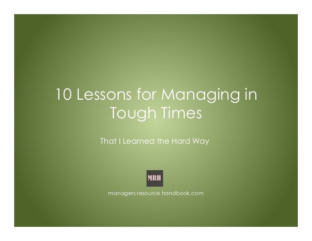10 Lessons for Managing in Tough Times