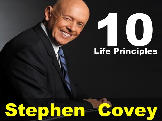 Stephen Covey10Life Principles