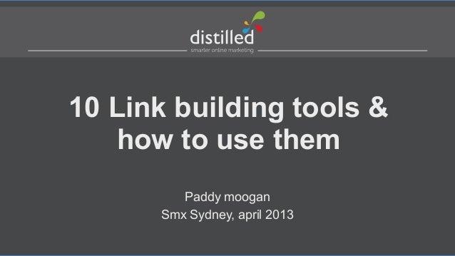 10 link building tools paddy moogan smx sydney