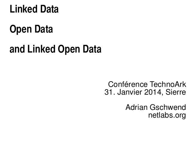 Adrian Gschwend - Founder of Netlabs.org, the Enterprise Linked Data specialist in Switzerland - TechnoArk 2014