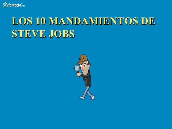 LOS 10 MANDAMIENTOS DESTEVE JOBS