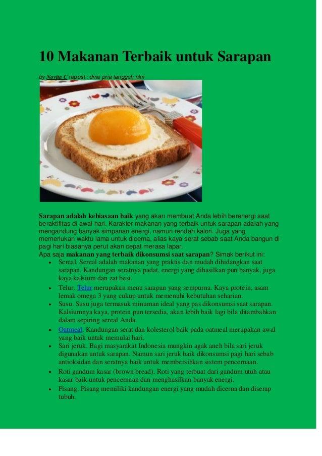 10 Makanan Terbaik untuk Sarapan by Novita C repost : dme pria tangguh nkri Sarapan adalah kebiasaan baik yang akan membua...