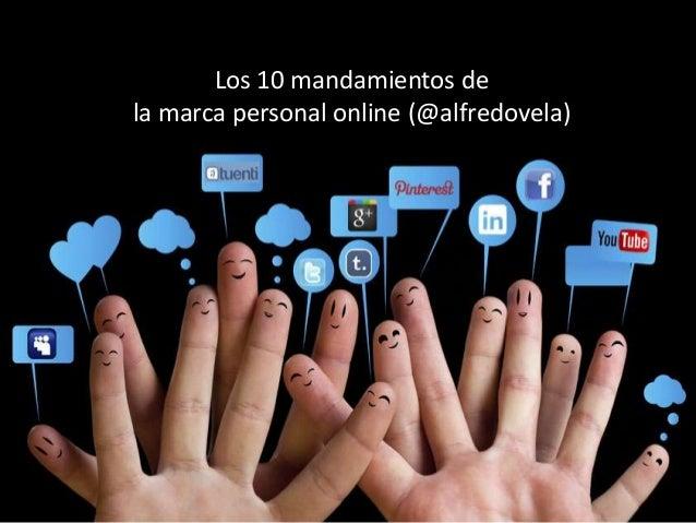Los 10 mandamientos de la marca personal online