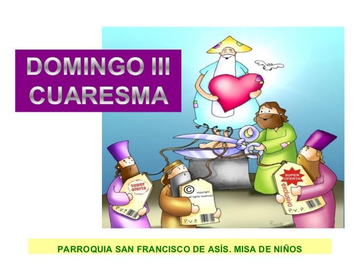 Misa de niños ( 10 Marzo2.012)