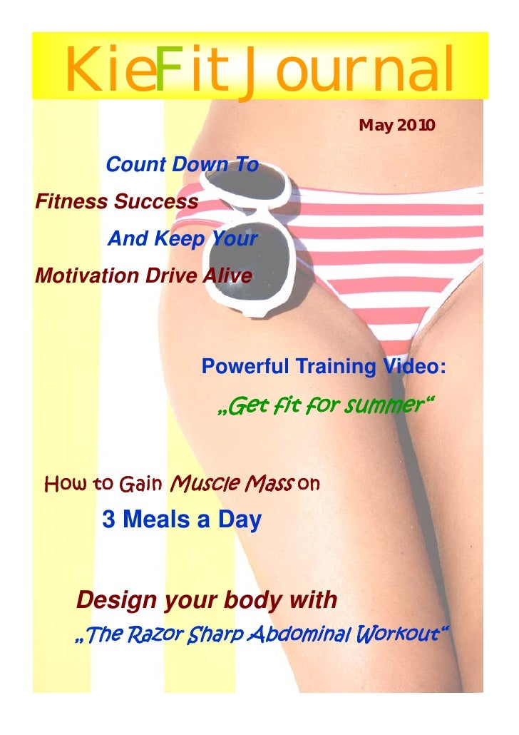 KieFit Journal                                  May 2010         Count Down To Fitness Success        And Keep Your Motiva...