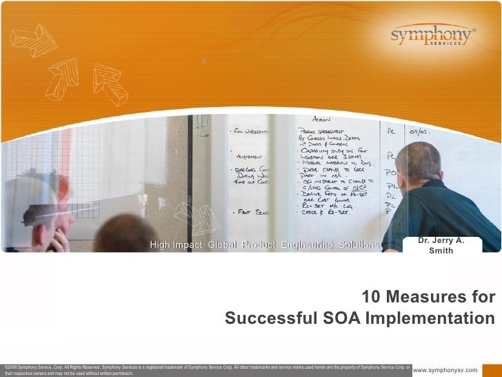 10 Measures for Successful SOA Implementation Dr. Jerry A. Smith ®