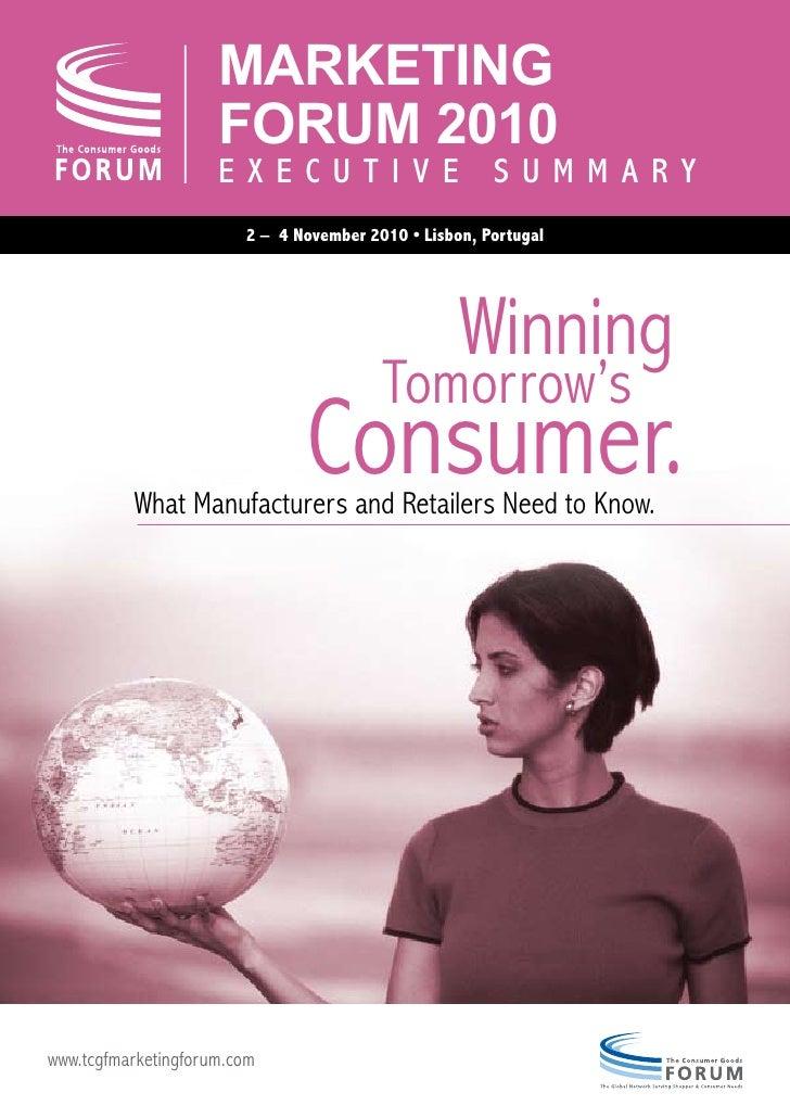Marketing Forum 2010 Executive Summary