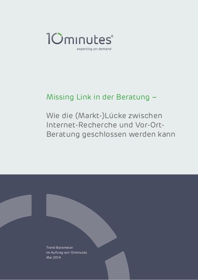 Missing Link in der Beratung – Wie die (Markt-)Lücke zwischen Internet-Recherche und Vor-Ort- Beratung geschlossen werden ...