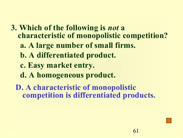 the example of monopolistic competition Definition of monopolisitic competition diagrams in short-run and long-run  examples and limitations of theory monopolistic competition is a.