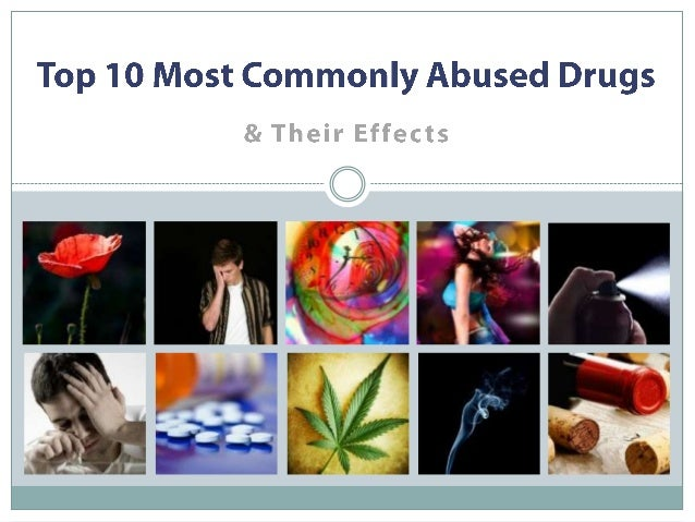 10 Most Commonly Abused Drugs