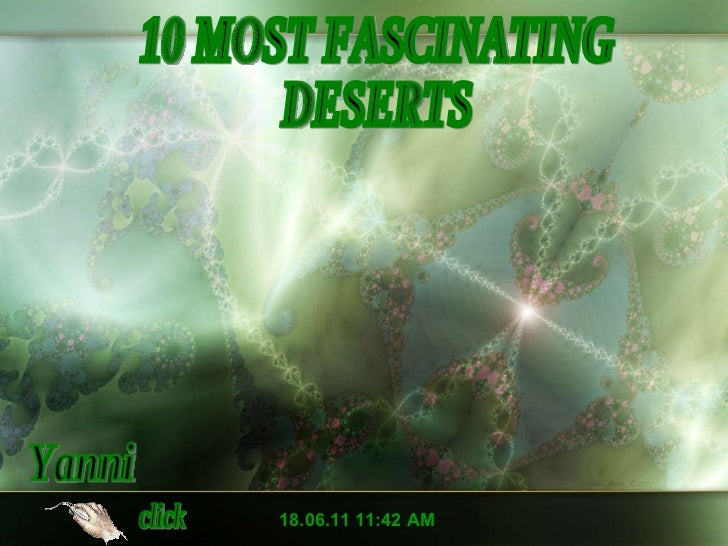 10  most  fascinating  deserts