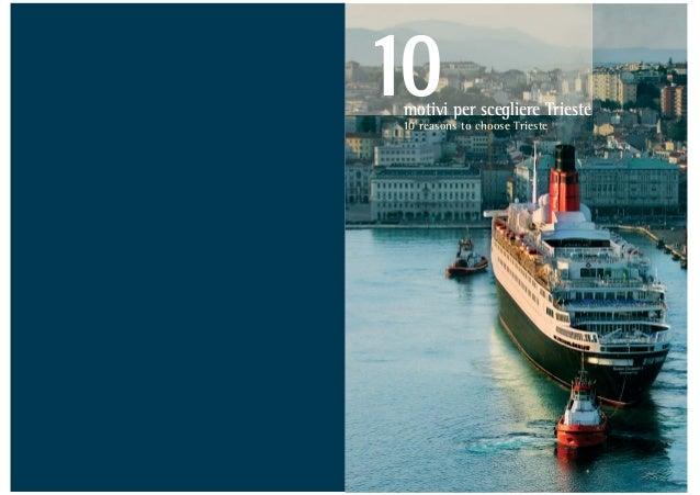 motivi per scegliere Trieste 10 reasons to choose Trieste