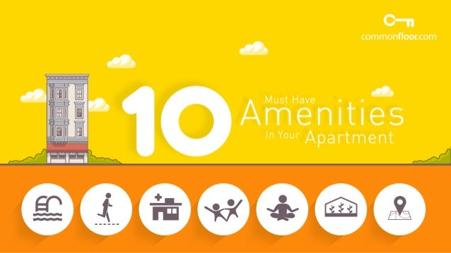 10 Must Have Amenities In Your Apartment To Check While Buying