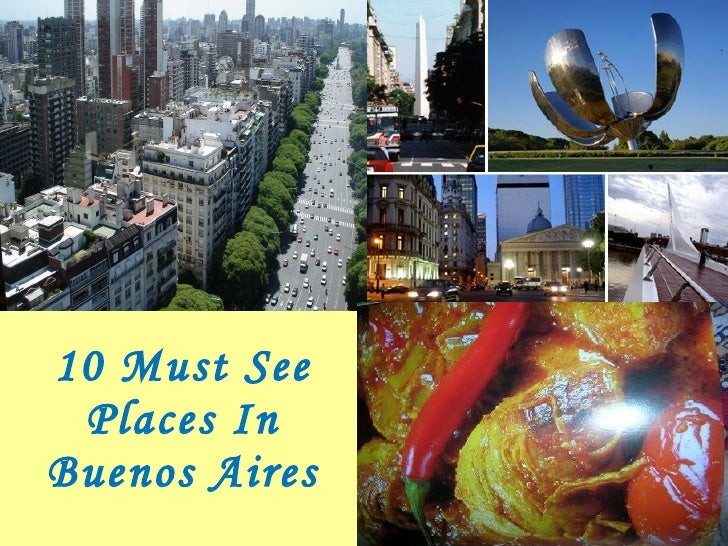 10 Must See Places In Buenos Aires