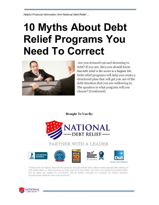 10 myths about debt relief programs you need to correct