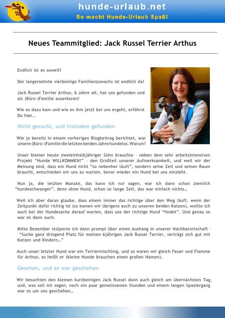 Neues Teammitglied: Jack Russel Terrier ArthusEndlich ist es soweit!Der langersehnte vierbeinige Familienzuwachs ist endli...