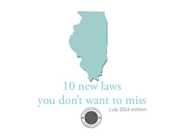 Mid-Year Update: 10 New Laws in Illinois  |  July 2014