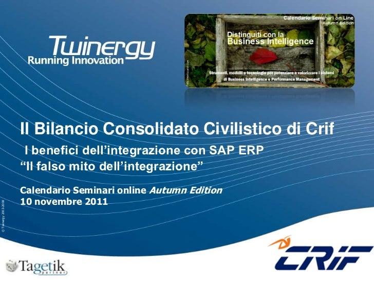 Twinergy - Bilancio consolidato di Crif con Tagetik. I benefici dell'integrazione con SAP