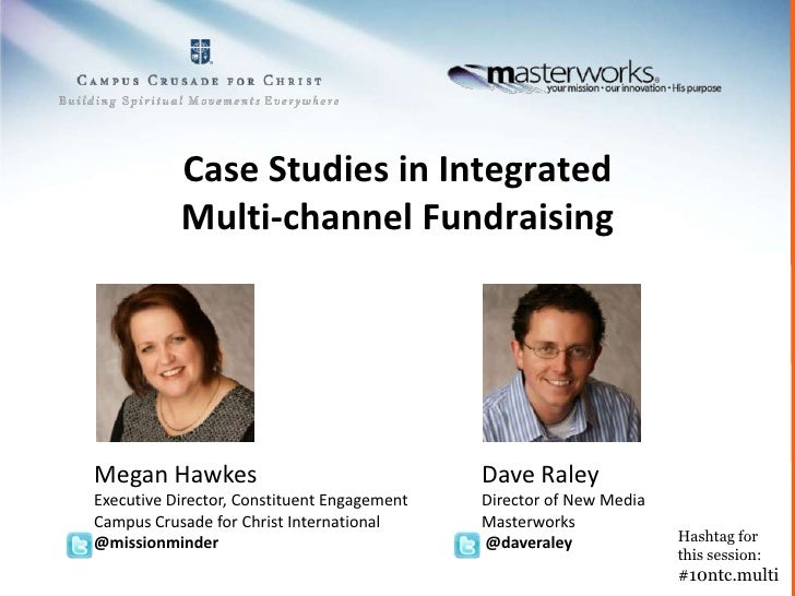 Case studies in integrated multi channel fundraising