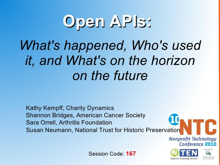 What's happened, Who's used it, and What's on the horizon on the future Open APIs: Kathy Kempff, Charity Dynamics Shannon ...