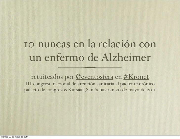 10 nuncas en la relación con                      un enfermo de Alzheimer                             retuiteados por @eve...