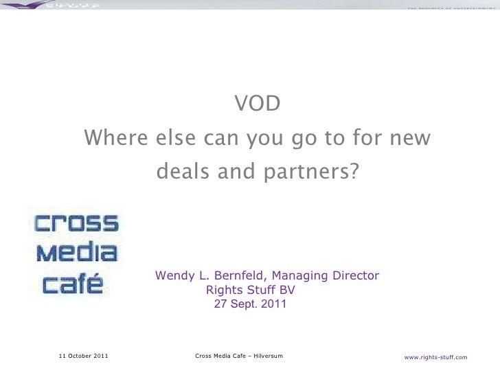 Wendy Bernfeld, Right Stuff BV @ CMC VoD