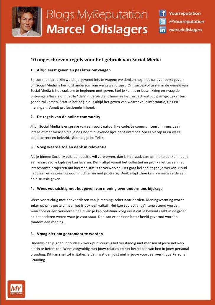 10 ongeschreven regels voor het gebruik van Social MediaAltijd eerst geven en pas later ontvangenBij communicatie zijn we ...
