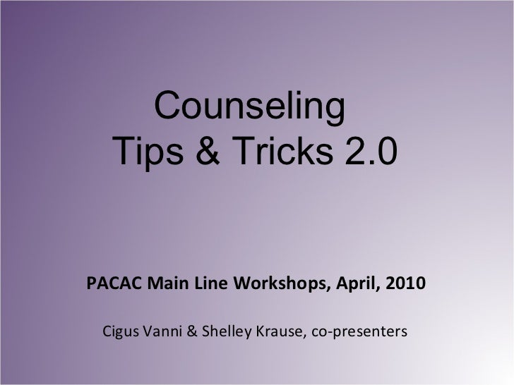Counseling Tips and Tricks 2.0