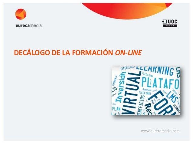 www.eurecamedia.comDECÁLOGO DE LA FORMACIÓN ON-LINE