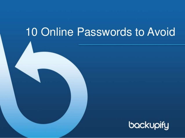 10 Online Passwords to Avoid