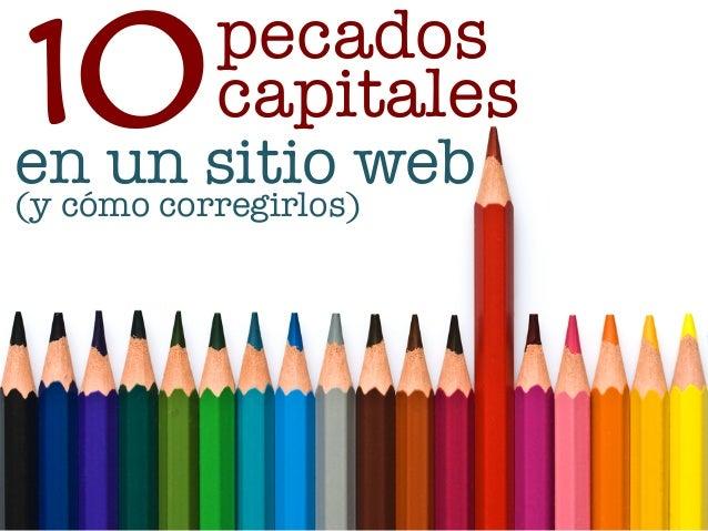 10sitio web                          pecados                          capitalesen un(y cómo corregirlos)www.bienpensado.co...