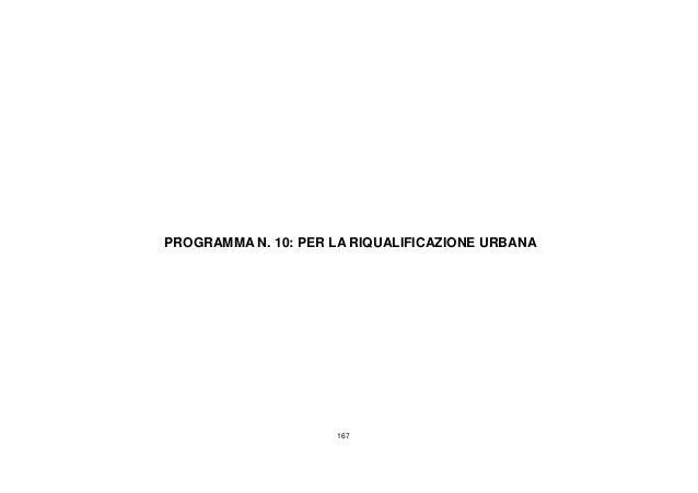 167 PROGRAMMA N. 10: PER LA RIQUALIFICAZIONE URBANA