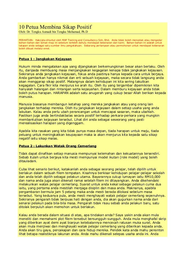10 Petua Membina Sikap Positif Oleh: Dr. Tengku Asmadi bin Tengku Mohamad, Ph.D PERHATIAN: Hakcipta dituntut oleh MAP Trai...