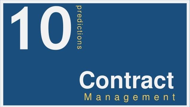 predictions  Contract M a n a g e m e n t