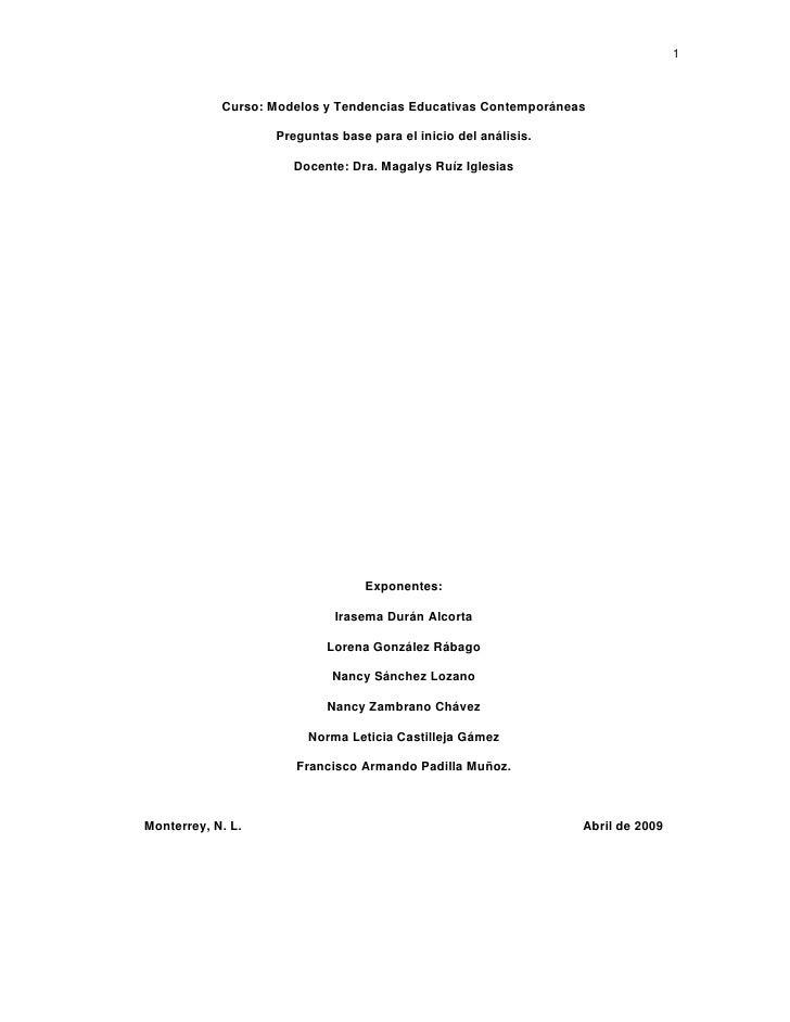 1                Curso: Modelos y Tendencias Educativas Contemporáneas                     Preguntas base para el inicio d...