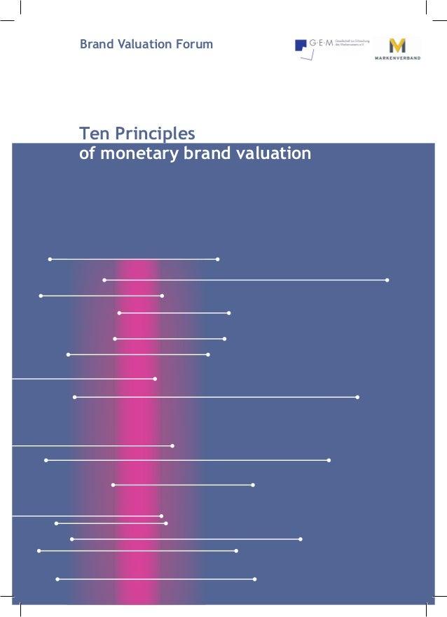 Brand Valuation ForumTen Principlesof monetary brand valuation