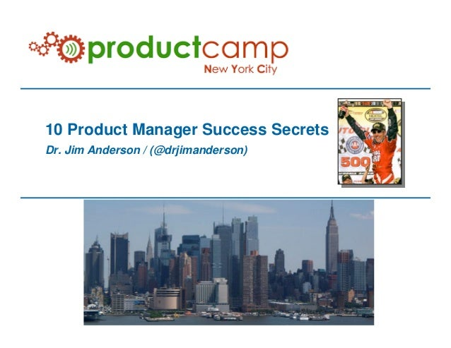 10 Product Manager Success Secrets