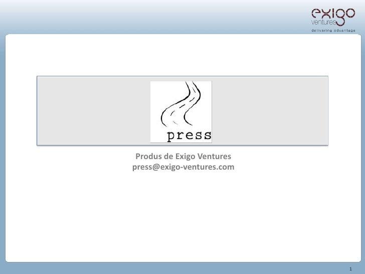 Produs de Exigo Venturespress@exigo-ventures.com                            1
