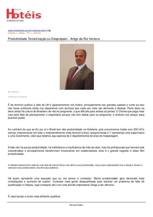 www.revistahoteis.com.br/materias/view/11760edições >> edição - 121 >> OpiniãoProdutividade Terceirização ou Despreparo - ...