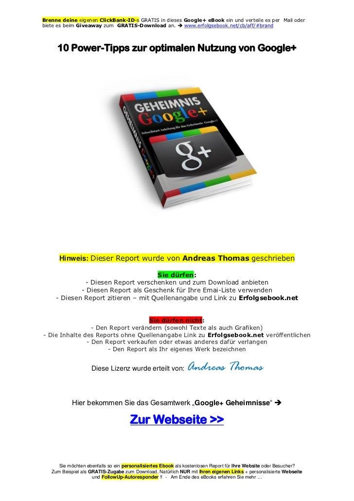 Brenne deine eigenen ClickBank-ID-s GRATIS in dieses Google+ eBook ein und verteile es per Mail oderbiete es beim Giveaway...