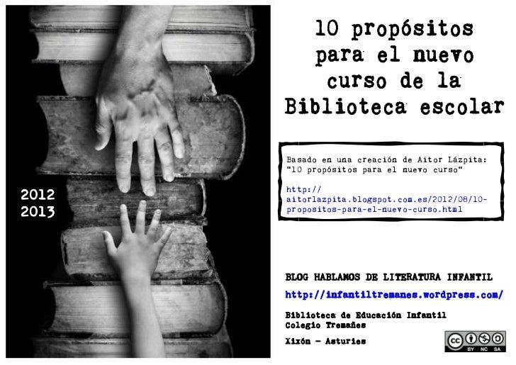 """Basado en una creación de Aitor Lázpita:       """"10 propósitos para el nuevo curso""""       http://2012   aitorlazpita.blogsp..."""