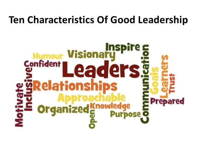 How to Write Papers About Essay on characteristics of a good leader