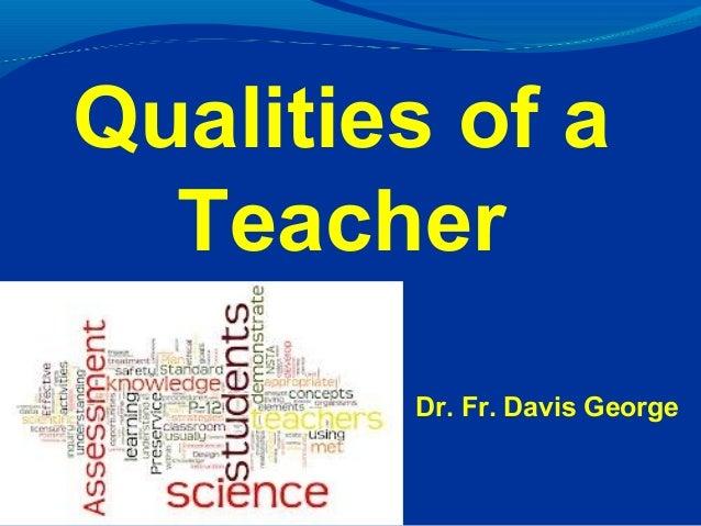 Teacher Good Qualities in a Essay