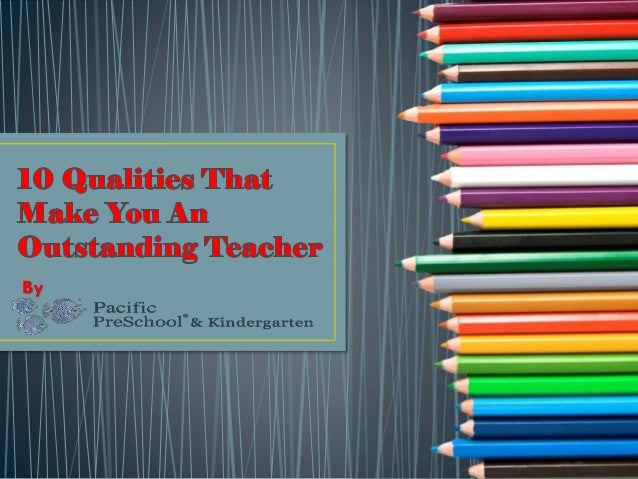 essays on qualities of a good teacher