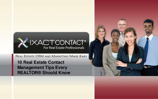 10 Real Estate Contact Management Tips Every REALTOR® Should Know